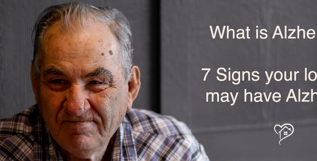 What Is Alzheimer's? 7 Signs Your Loved One May Have Alzheimer's